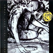 FISH: SONGS FROM THE MIRROR   (DIGIT. REMAST,) CD