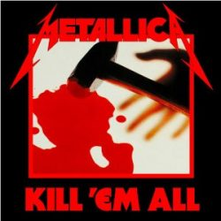 METALLICA: KILL 'EM ALL  CD