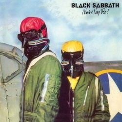 BLACK SABBATH: NEVER SAY DIE! Remastered edition digipack  CD