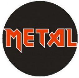 METAL kitűző
