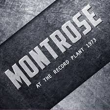 MONTROSE: AT THE RECORD PLANT 1973  CD