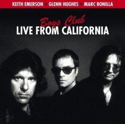 KEITH EMERSON-GLENN HUGHES-MARC BONILLA: BOYS CLUB - LIVE FROM CALIFORNIA  CD