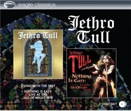 JETHRO TULL: LIVING WITH THE PAST+ NOTHING IS EASY: Live at the Isle Of Wight 1970   2 CD
