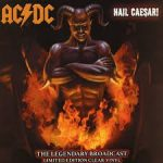 AC/DC: HAIL CAESAR (Estadio River Plate)  CD (digipack)
