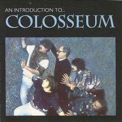 COLOSSEUM: AN INTRODUCTION TO... CD