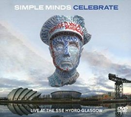 SIMPLE MINDS: CELEBRATE - Live at the SSE Hydro Glasgow  limited edition   2CD+DVD