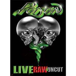 POISON: LIVE RAW & UNCUT  DVD + CD